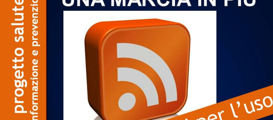 FEED RSS: una marcia in più