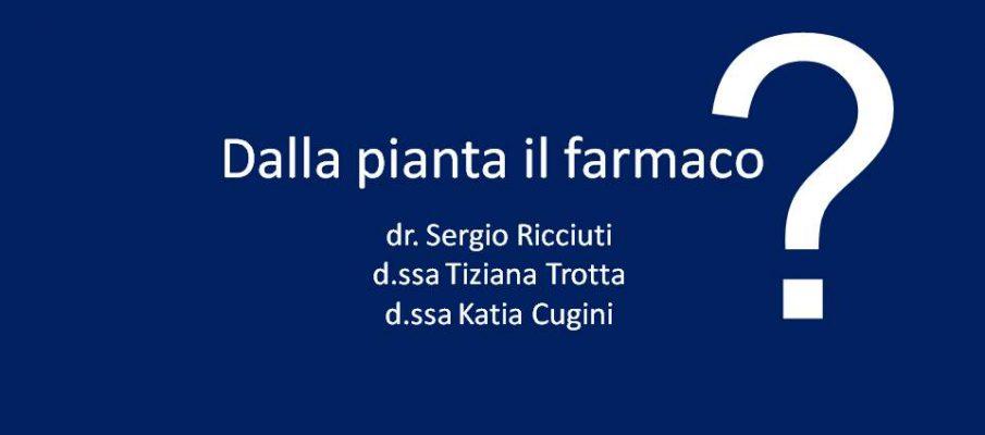 Dalla pianta il farmaco 2012
